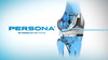 The Theater Experience of Persona® The Personalized Knee System